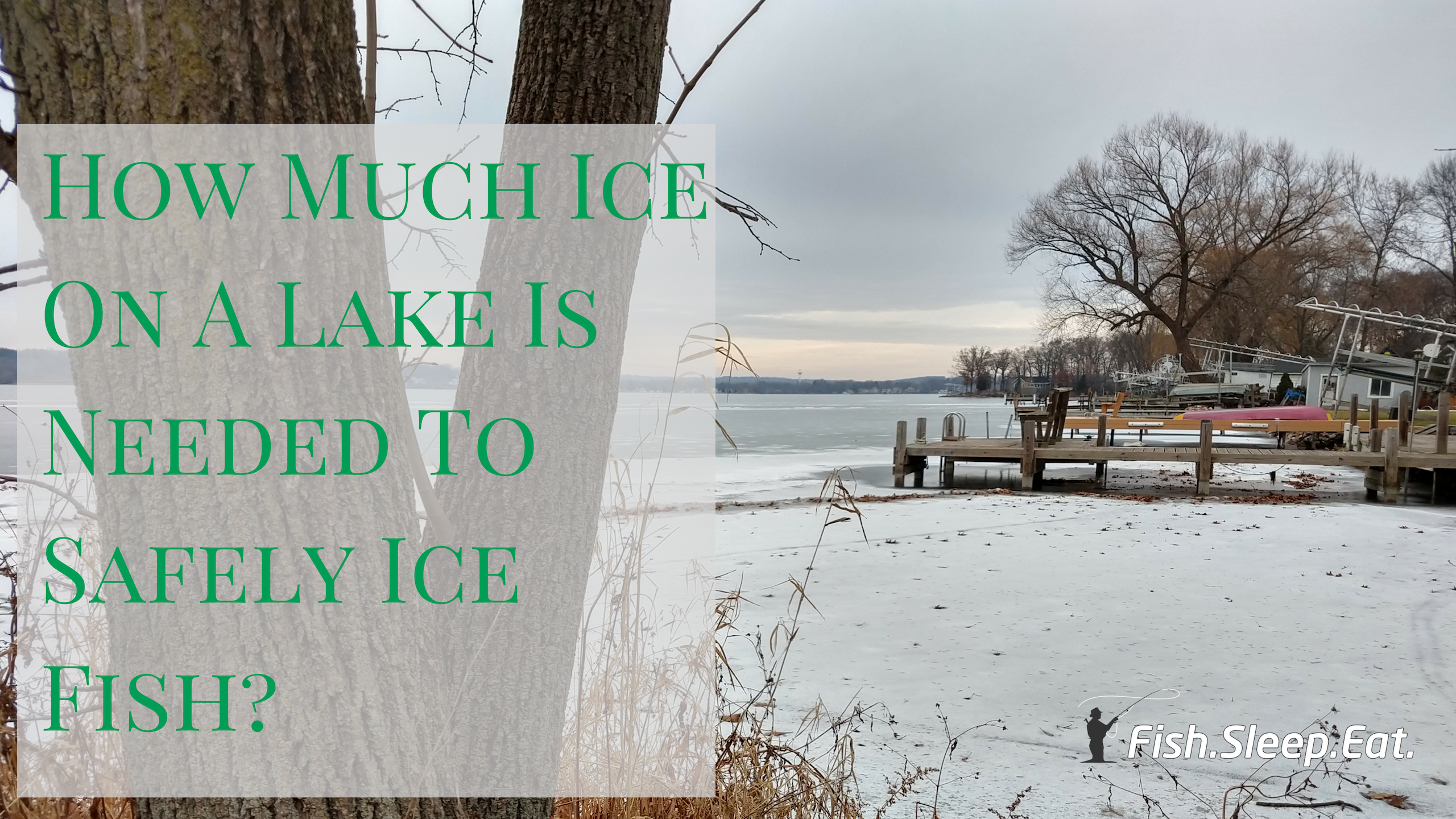 safe ice thickness for fishing
